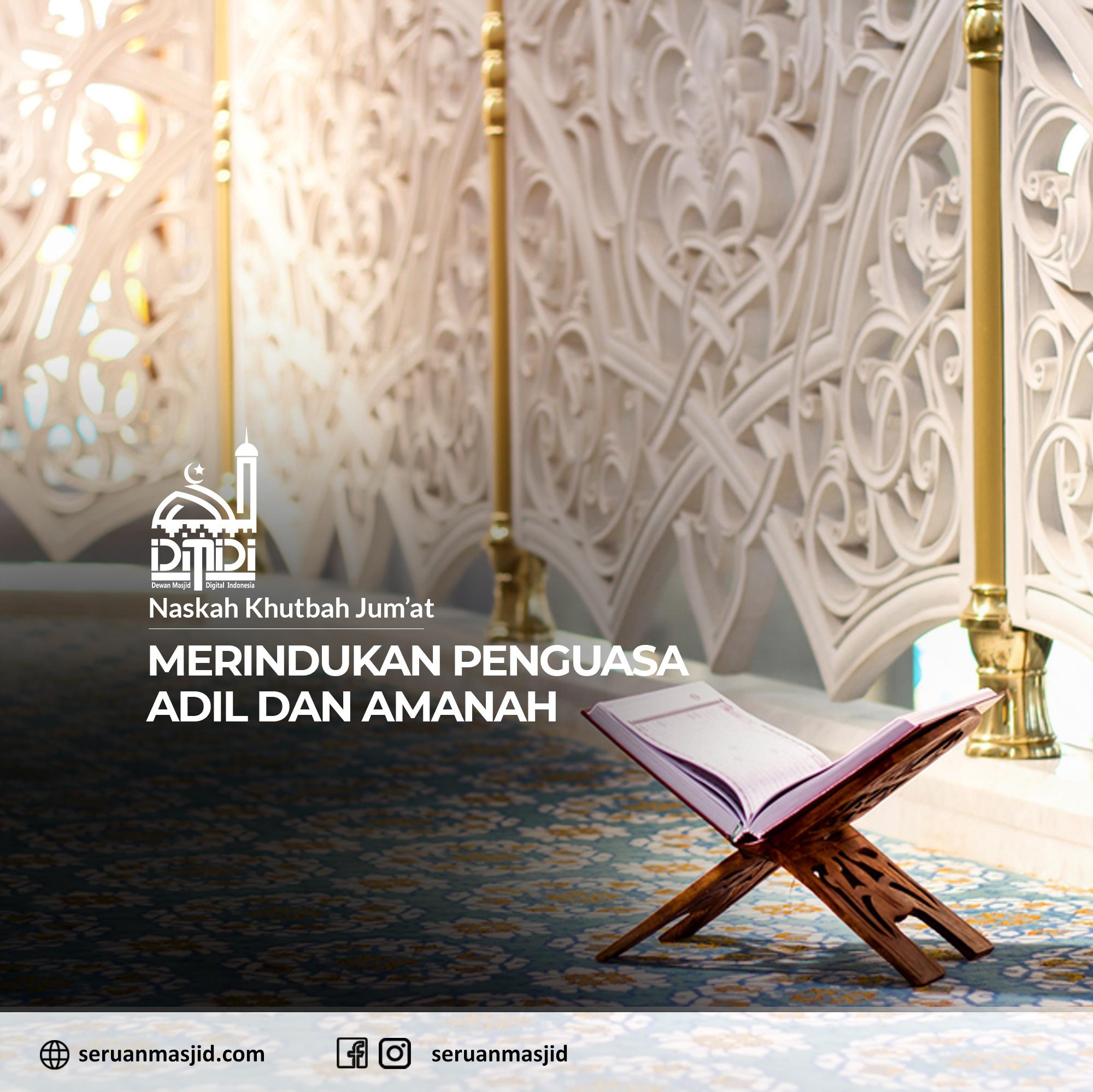 Naskah-Khutbah-Jumat-Merindukan-Penguasa-Adil-dan-Amanah-Dewan-Masjid-Digital-Indonesia-Seruan-Masjid