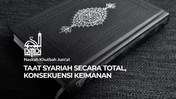 Taat Syariah Secara Total, Konsekuensi Keimanan