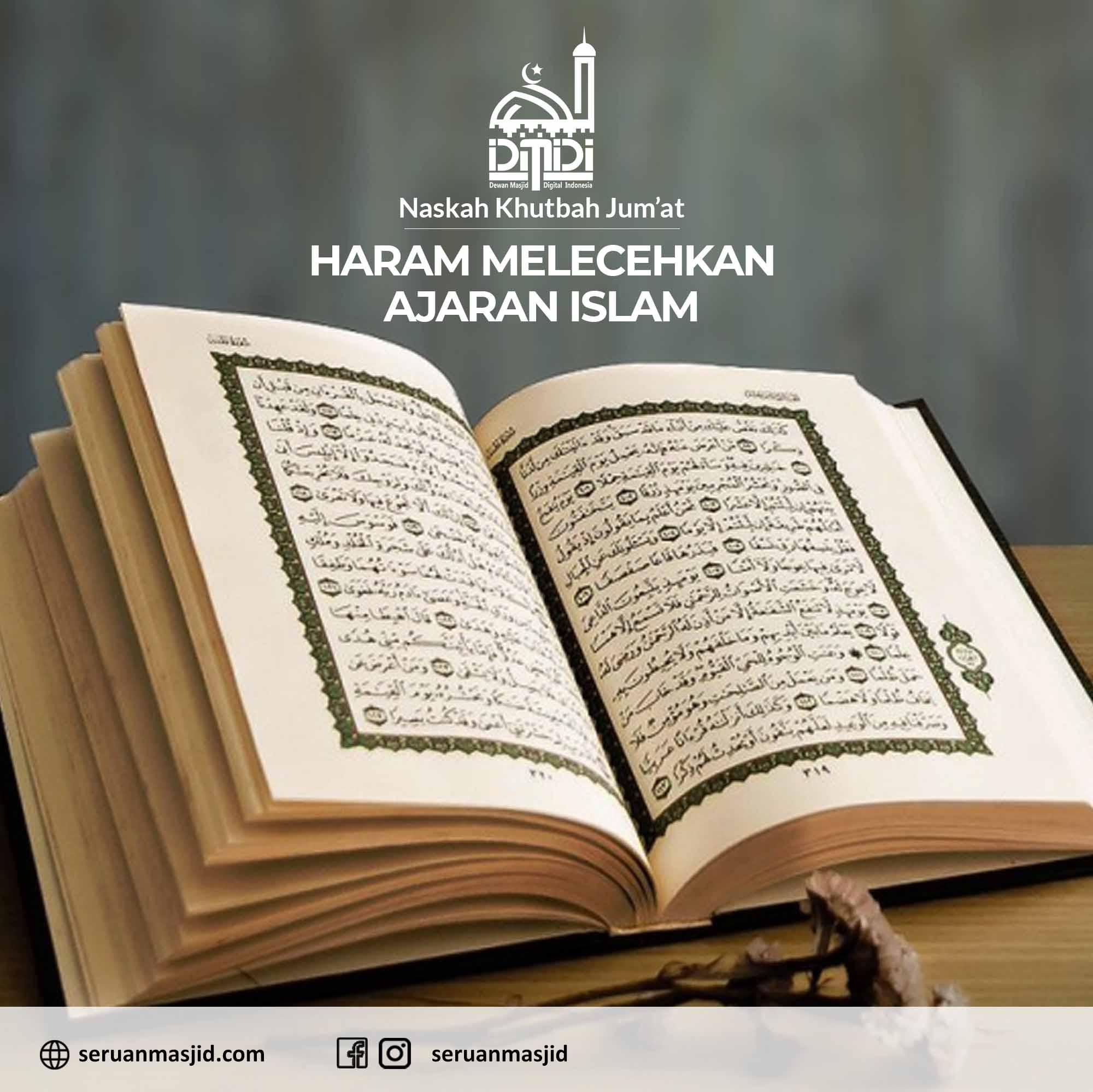 Naskah-Khutbah-Jumat-Haram-Melecehkan-Ajaran-Islam-Dewan-Masjid-Digital-Indonesia-Seruan-Masjid