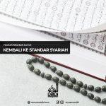 Kembali ke Standar Syariah