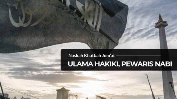 Ulama Hakiki Pewaris Nabi
