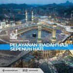 Pelayanan Ibadah Haji Sepenuh Hati