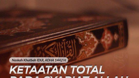 Ketaatan Total Pada Syariat Allah