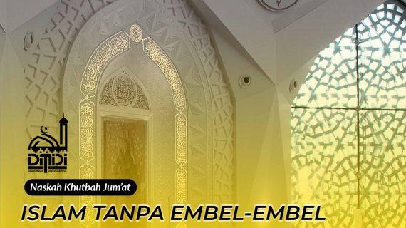 Islam Tanpa Embel-Embel